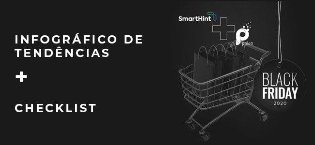 SmartHint e Polen criam checklist e infográfico de tendências para e-commerce nesta Black Friday